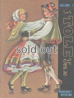 画像1: I tole you so Vol.1 マーガレット・ウェイキングのトールペイントの図案集
