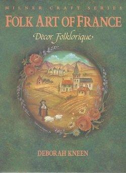 画像1: Folk Art of France: Decor Folklorique